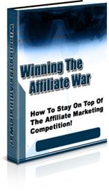 Thumbnail Winning the Affiliate War, Internet Marketing & Online Profits