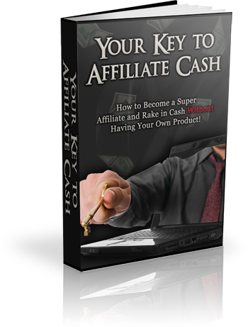 Thumbnail Your Key to Affiliate Cash, Internet Marketing & Online Profits