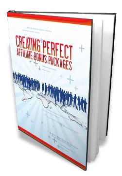 Thumbnail Creating Perfect Affiliate Bonus Packages, Internet Marketing & Online Profits
