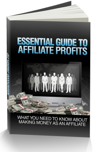 Thumbnail Essential Guide to Affiliate Profits, Internet Marketing & Online Profits