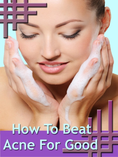 Thumbnail How to Beat Acne for Good