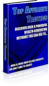 Thumbnail Top Affiliate Tactics, Internet Marketing & Online Profits