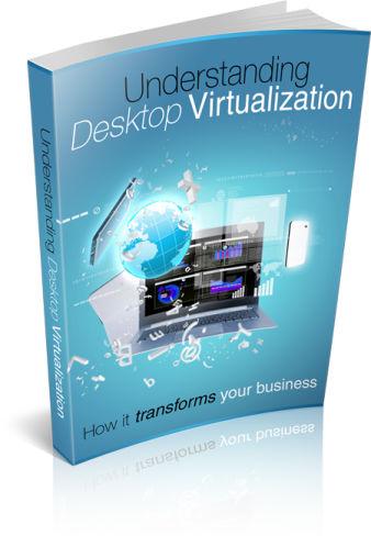 Thumbnail Understanding Desktop Virtualization