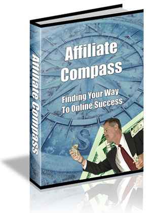 Product picture Affiliate Compass, Internet Marketing & Online Profits