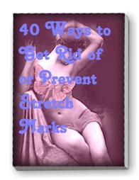 Product picture 40 Ways to Get Rid of or Prevent Stretch Marks
