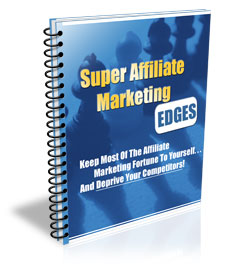 Product picture Super Affiliate Marketing, Internet Marketing & Online Profits